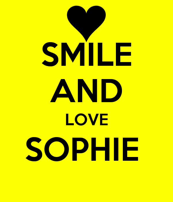 SMILE AND LOVE SOPHIE
