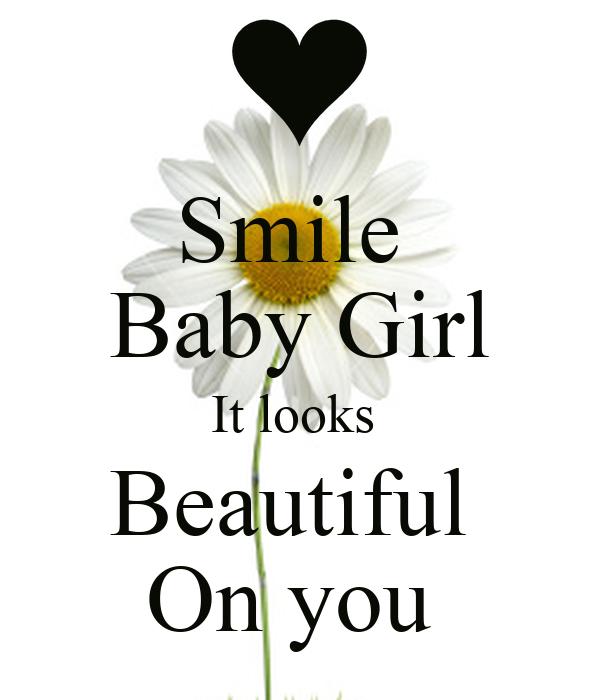 Smile  Baby Girl It looks  Beautiful  On you