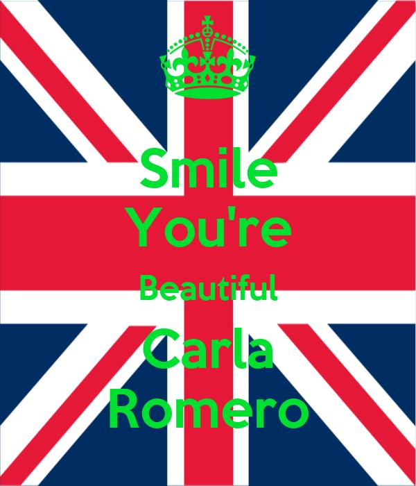 Smile You're Beautiful Carla Romero