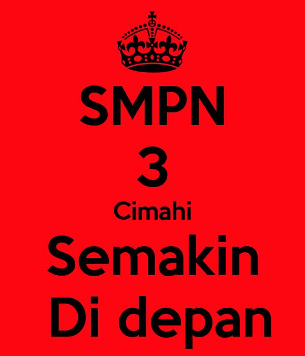 SMPN 3 Cimahi Semakin  Di depan