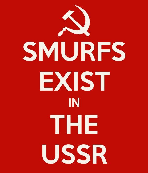 SMURFS EXIST IN THE USSR