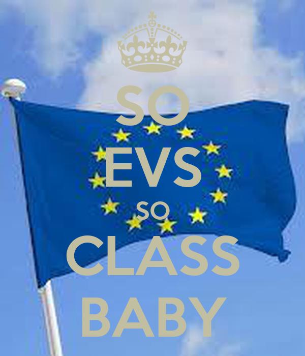 SO EVS SO CLASS BABY