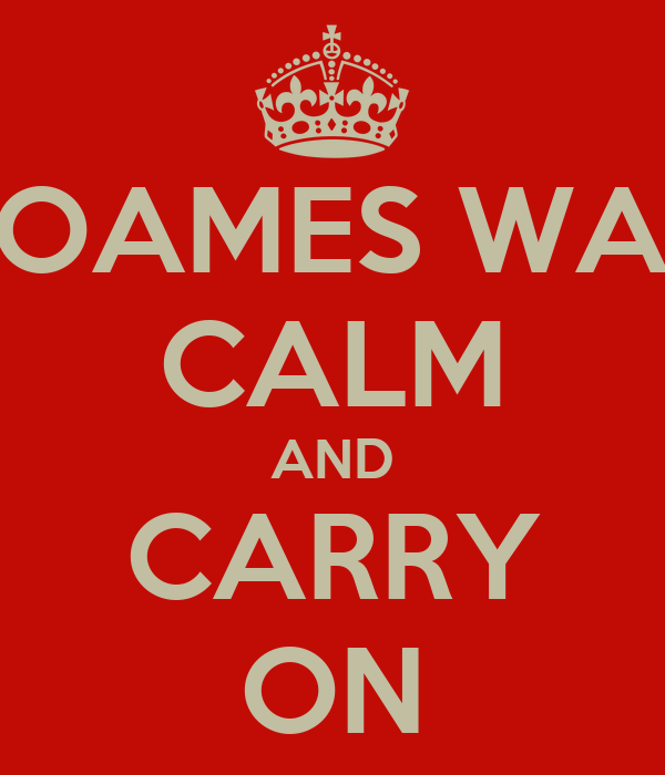 SOAMES WAR CALM AND CARRY ON