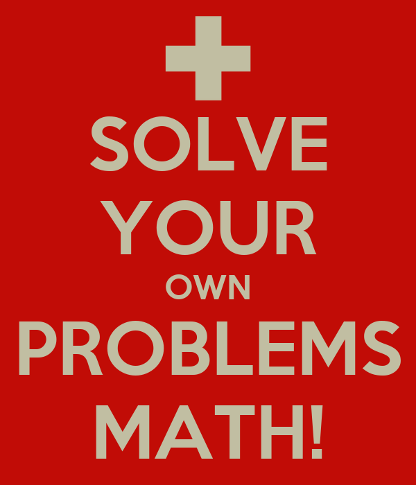 Solve your math problems