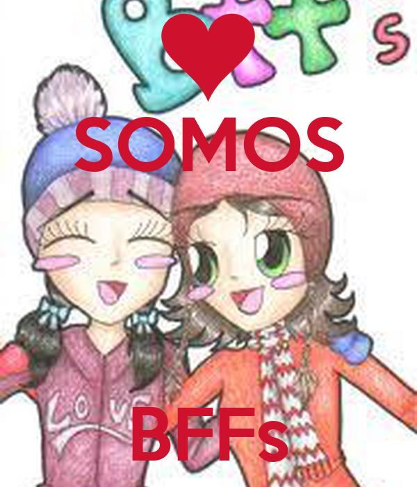 SOMOS    BFFs