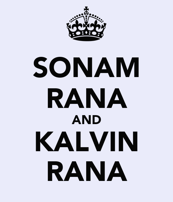 SONAM RANA AND KALVIN RANA