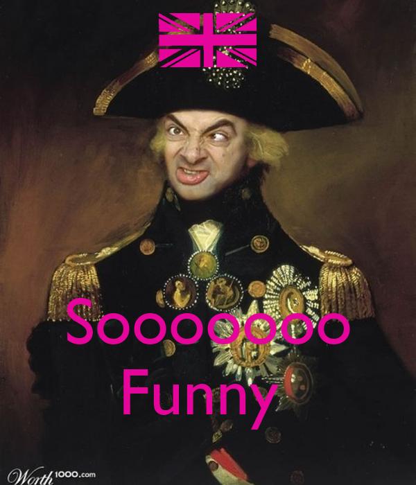 Sooooooo Funny