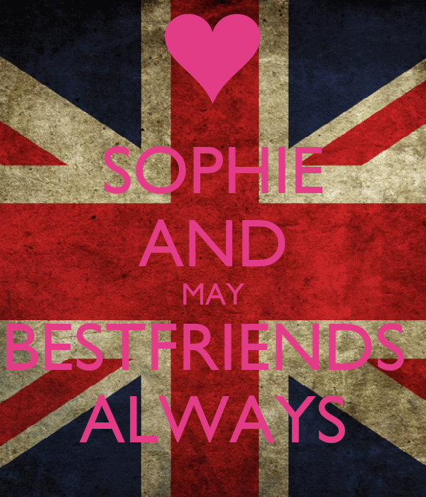 SOPHIE AND MAY BESTFRIENDS  ALWAYS