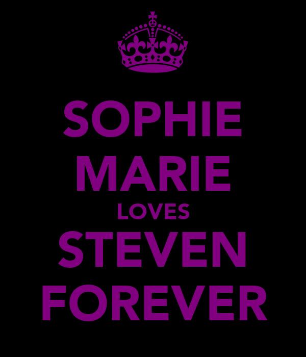 SOPHIE MARIE LOVES STEVEN FOREVER
