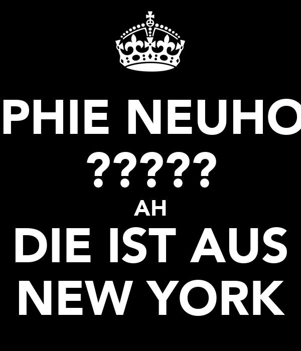 SOPHIE NEUHOLD ????? AH DIE IST AUS NEW YORK
