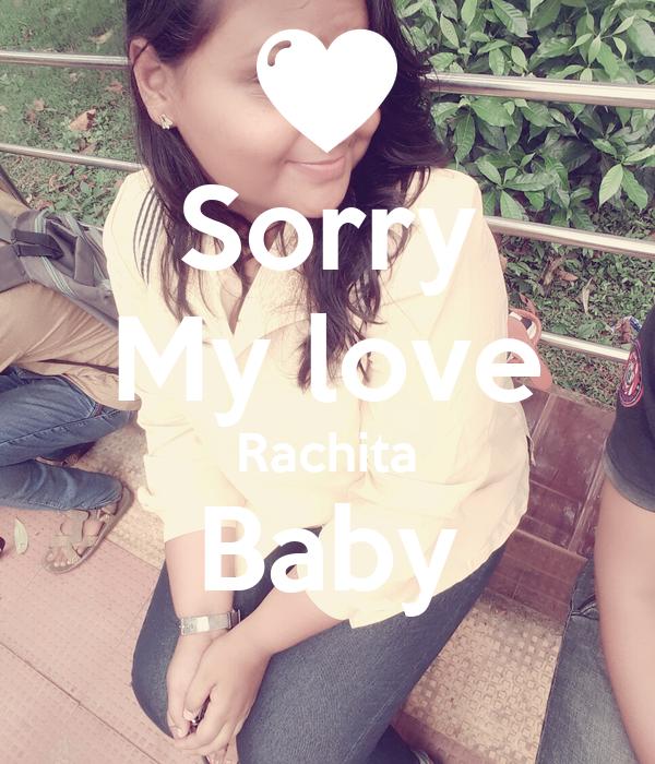 Sorry My love Rachita Baby