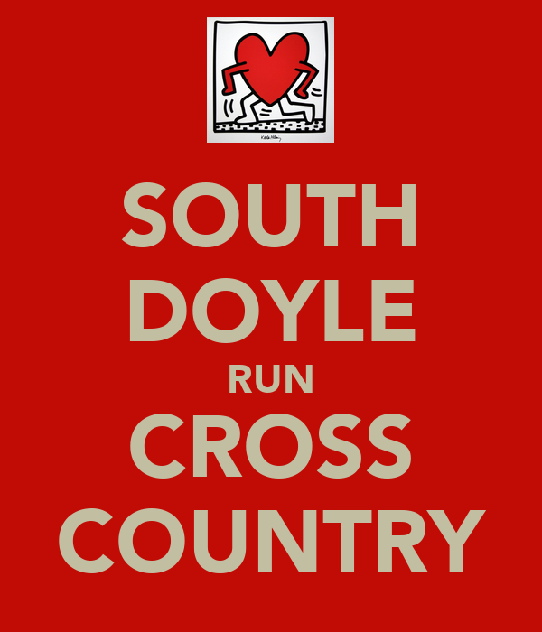 SOUTH DOYLE RUN CROSS COUNTRY