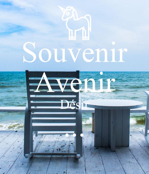 Souvenir Avenir Désir ...