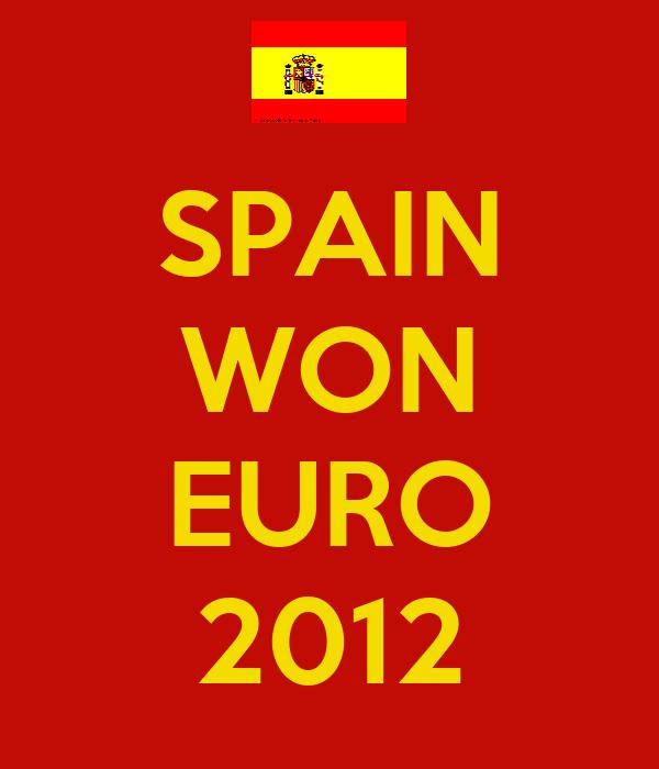 SPAIN WON  EURO 2012