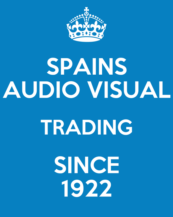 SPAINS AUDIO VISUAL TRADING SINCE 1922