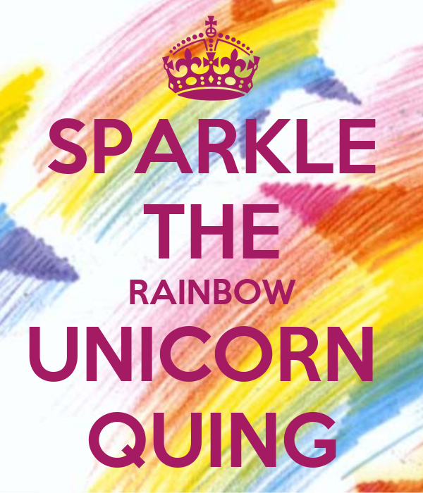 SPARKLE THE RAINBOW UNICORN  QUING