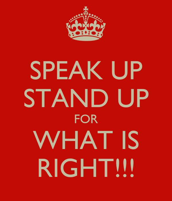 standing up for what is right essay Essay about waiting in the  they're going to have to put in the work — even if that work is simply standing and  get daily real-mom tips right in.