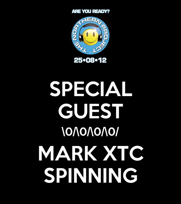 SPECIAL GUEST \0/\0/\0/\0/ MARK XTC SPINNING