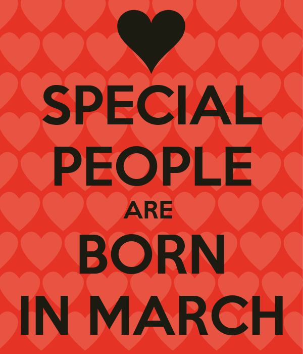 SPECIAL PEOPLE ARE BORN IN MARCH Poster | omar | Keep Calm ...