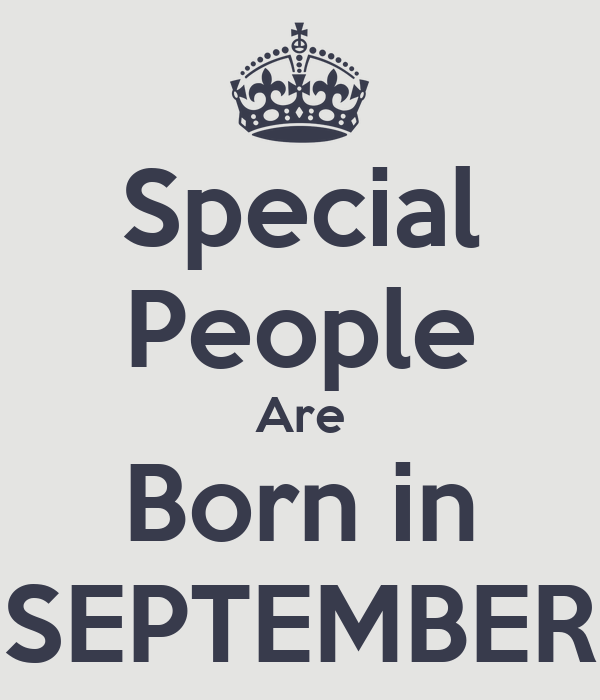 Special People Are Born in SEPTEMBER