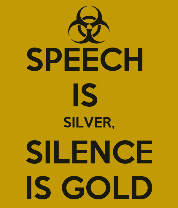 essay on speech is silver but silence is gold