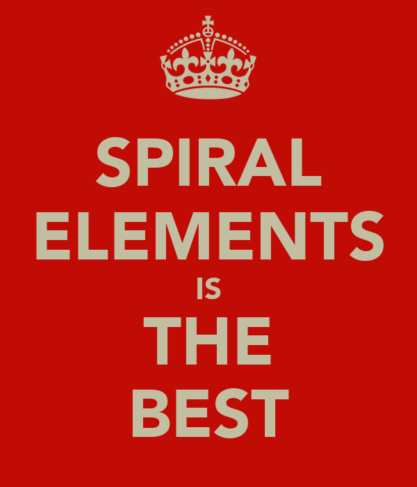 SPIRAL ELEMENTS IS THE BEST