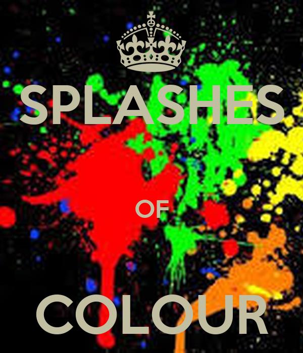 SPLASHES  OF  COLOUR