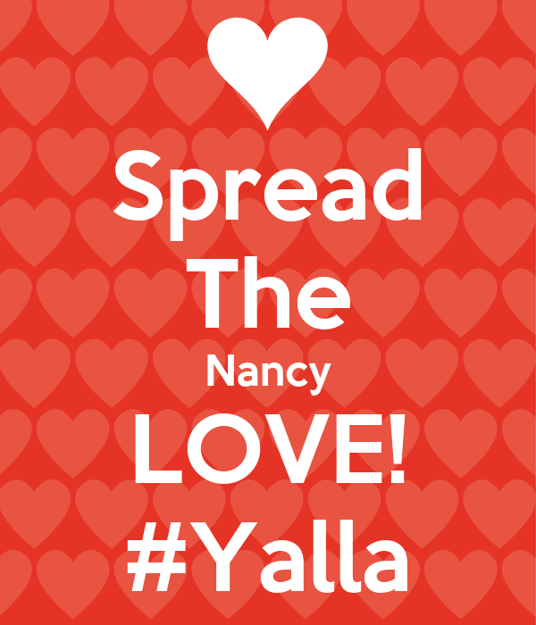 Spread The Nancy LOVE! #Yalla