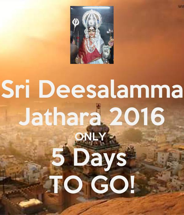 Sri Deesalamma Jathara 2016 ONLY  5 Days  TO GO!