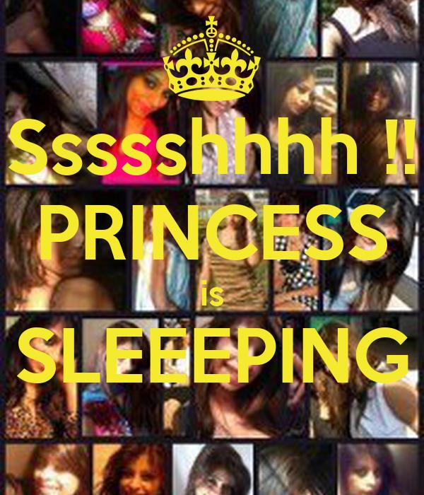 Ssssshhhh !! PRINCESS is SLEEEPING