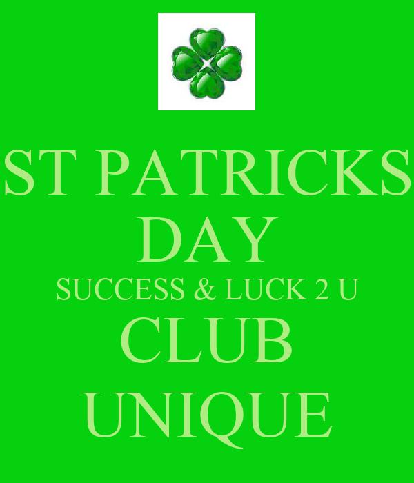 ST PATRICKS DAY SUCCESS & LUCK 2 U CLUB UNIQUE