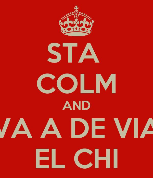 STA  COLM AND VA A DE VIA EL CHI
