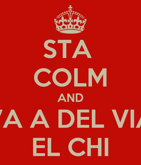 STA  COLM AND VA A DEL VIA EL CHI