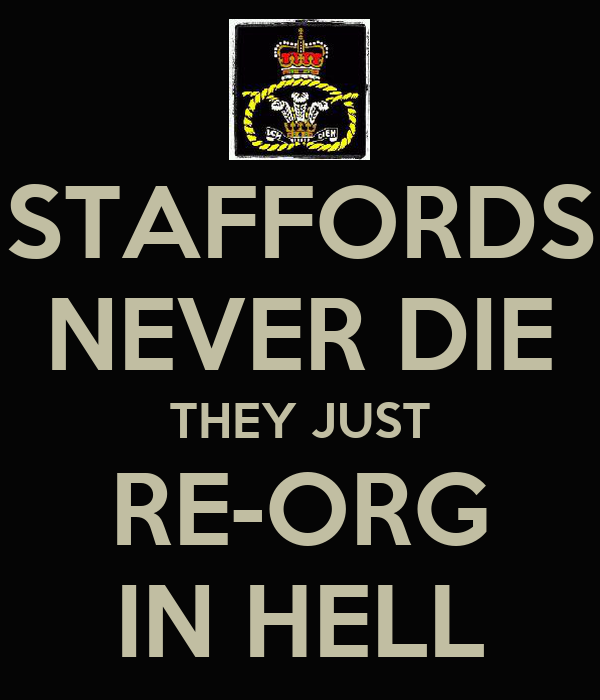 STAFFORDS NEVER DIE THEY JUST RE-ORG IN HELL