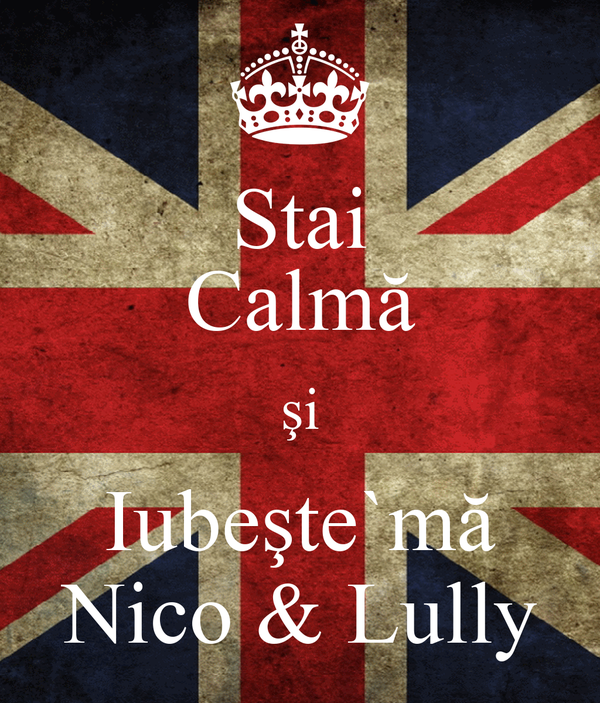 Stai Calmă şi Iubeşte`mă Nico & Lully