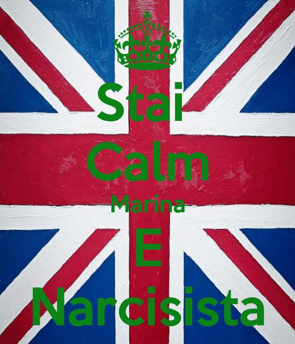 Stai  Calm Marina E Narcisista