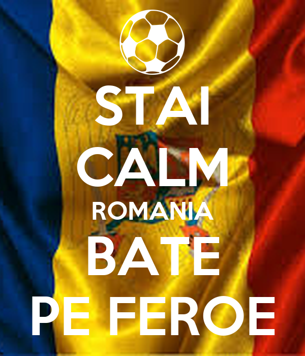 STAI CALM ROMANIA BATE PE FEROE