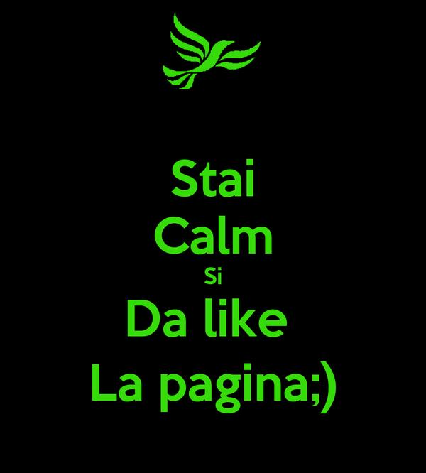 Stai Calm Si Da like  La pagina;)