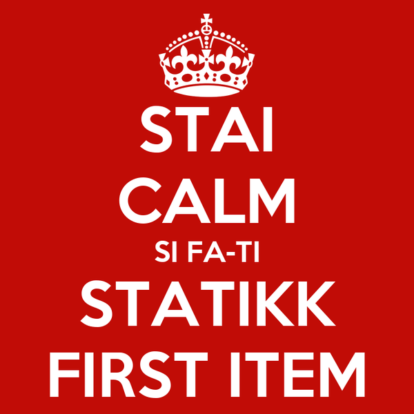 STAI CALM SI FA-TI STATIKK FIRST ITEM