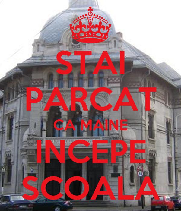 STAI PARCAT CA MAINE INCEPE SCOALA
