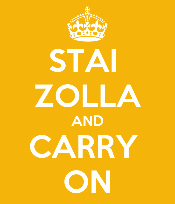 STAI  ZOLLA AND CARRY  ON