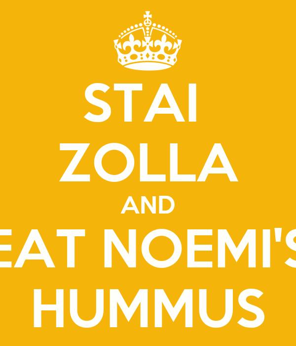 STAI  ZOLLA AND EAT NOEMI'S HUMMUS