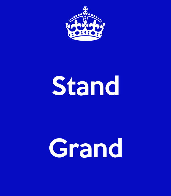 Stand  Grand