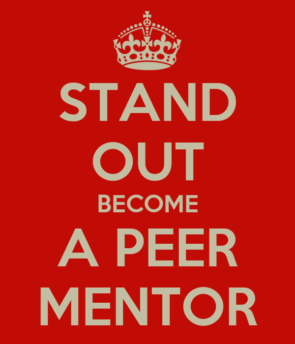 STAND OUT BECOME A PEER MENTOR