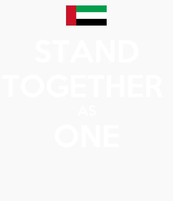 STAND TOGETHER  AS ONE