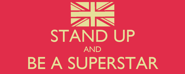 STAND UP AND BE A SUPERSTAR