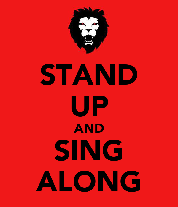 STAND UP AND SING ALONG