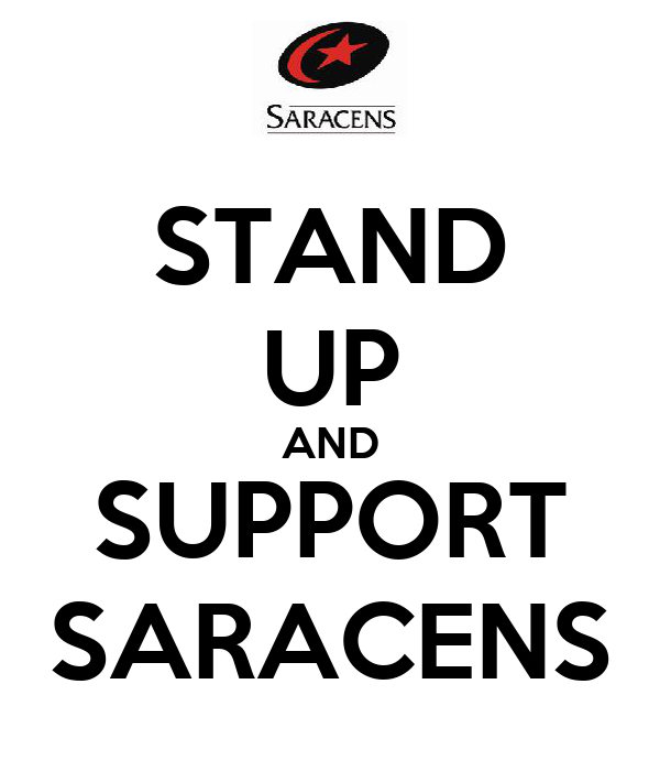 STAND UP AND SUPPORT SARACENS