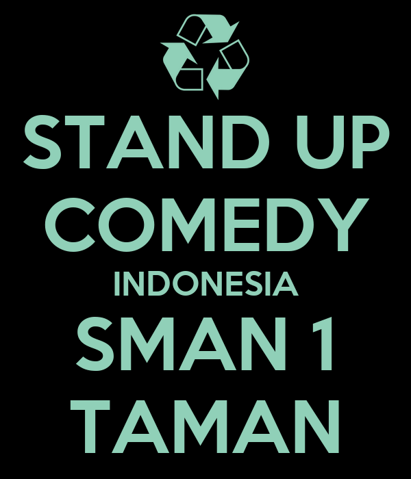 STAND UP COMEDY INDONESIA SMAN 1 TAMAN