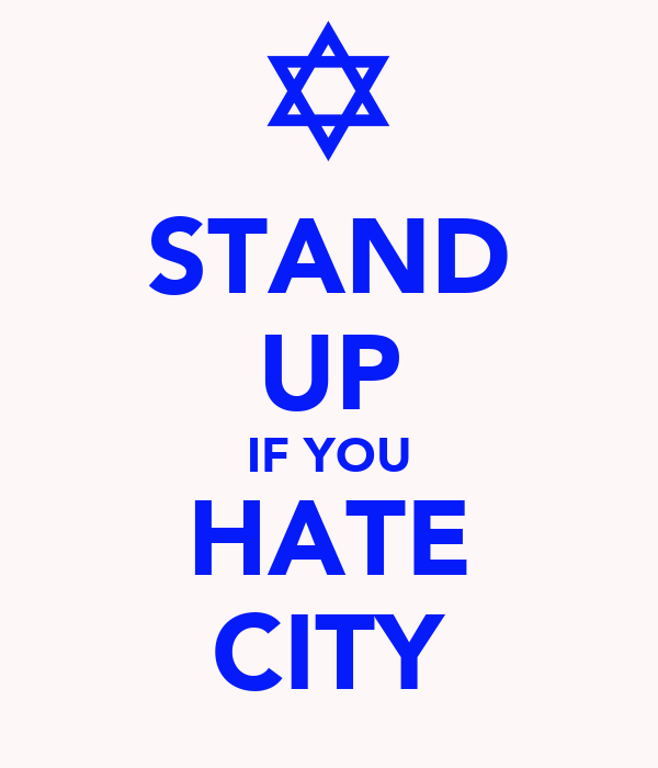STAND UP IF YOU HATE CITY